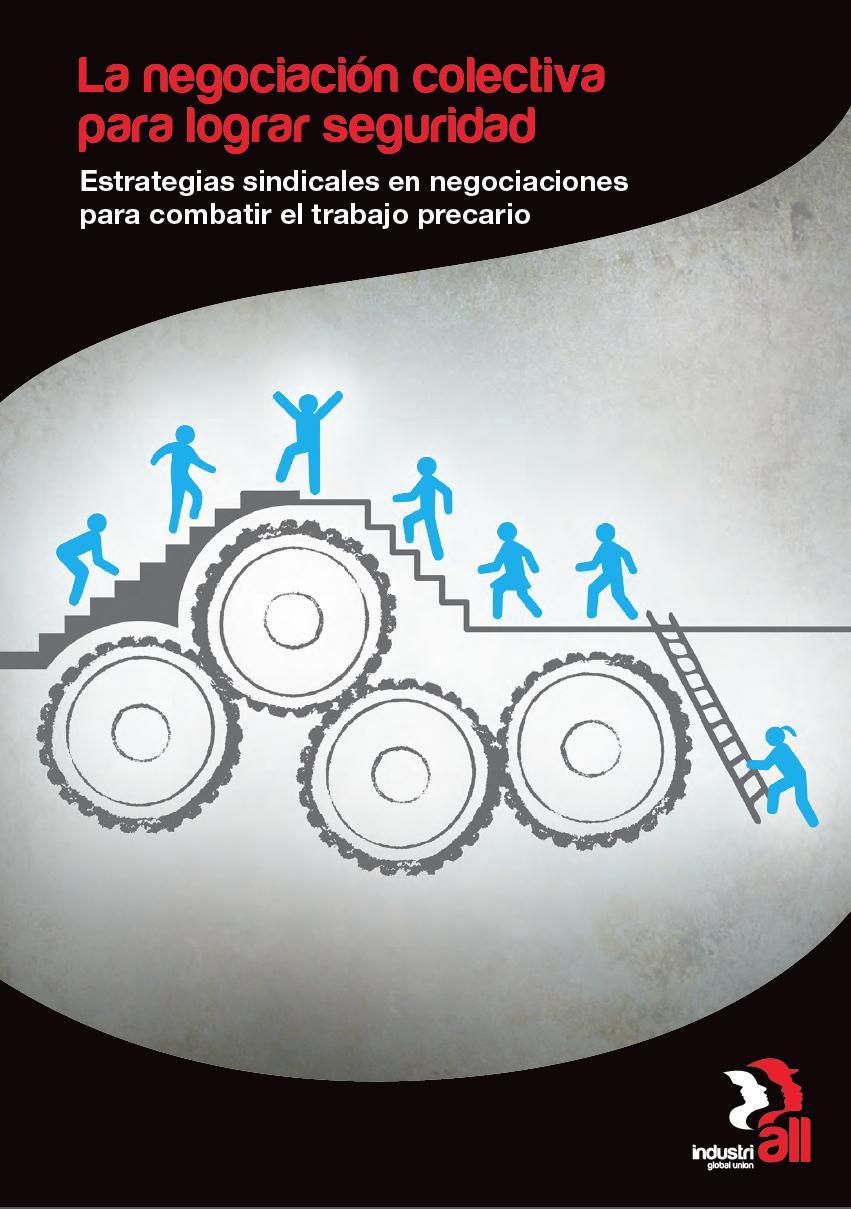 La negociación colectiva para lograr seguridad | IndustriALL